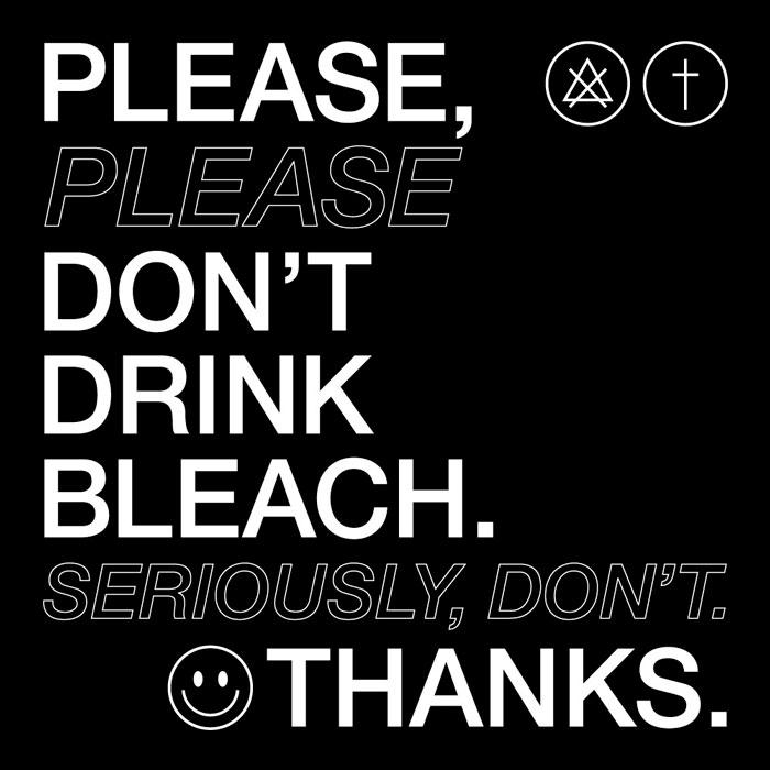 posterPlease don't drink bleach