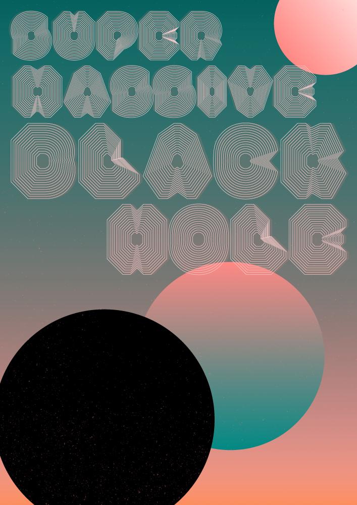 Supermassive Black Hole Poster